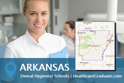 Dental Hygienist School in Arkansas AR